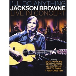Jackson Browne: I'll Do Anything - Live in Concert Blu-ray Cover