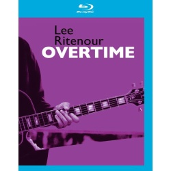Lee Ritenour: Overtime Blu-ray Cover