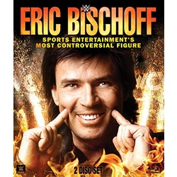 WWE: Eric Bischoff - Sports Entertainment Most Controversial Figure Blu-ray Cover