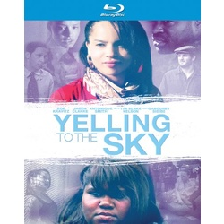 Yelling to the Sky Blu-ray Cover